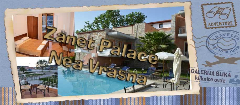 Nea Vrasna Zanet Palace SLIKE