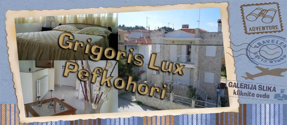 Pefkohori Grigoris Lux