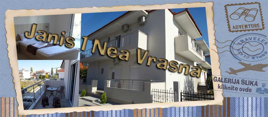 Nea Vrasna Janis 1 SLIKE