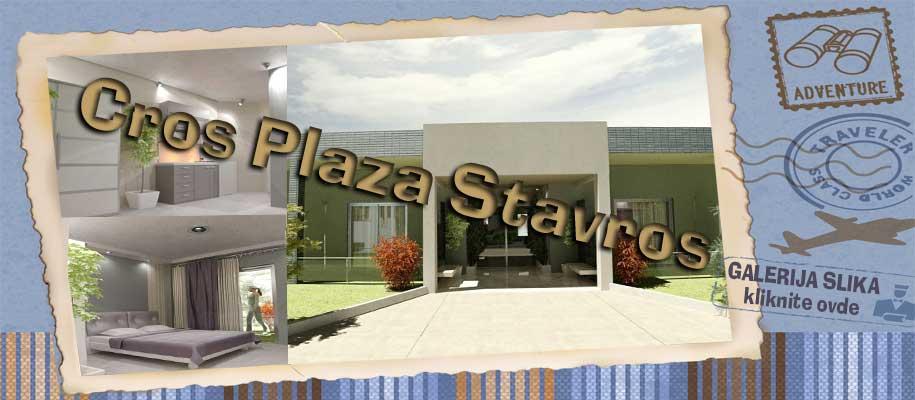 Stavros Cros Plaza SLIKE