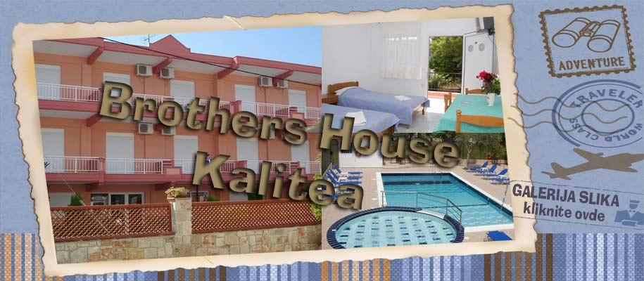 Kalitea Brothers House SLIKE