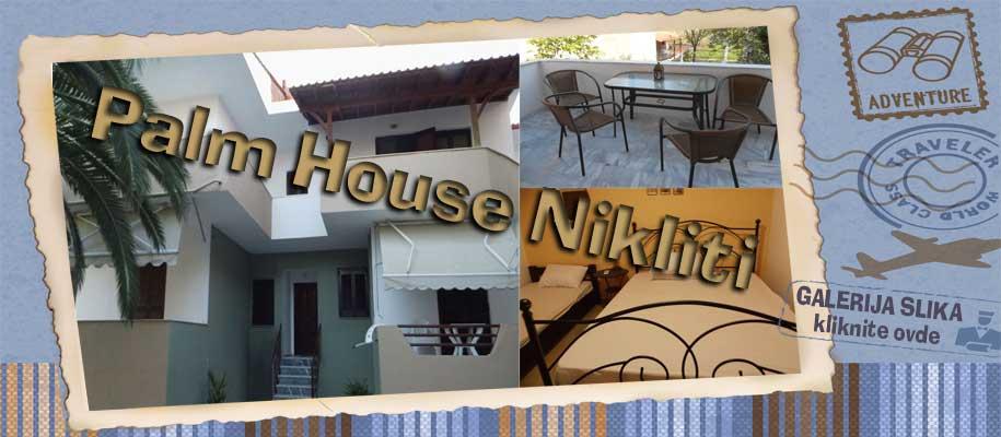 Nikiti Palm House SLIKE